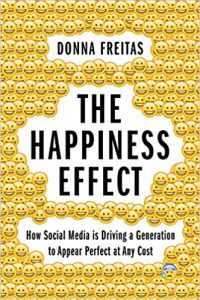 Donna Frietas. The Happiness Effect
